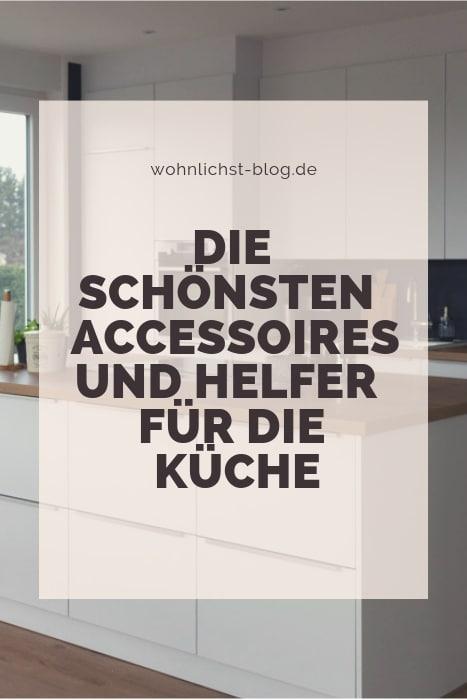 Die schönsten Accessoires und Helfer für die Küche #deko #inspiration #ideen #küche