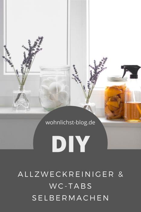 Allzweckreiniger und WC-Tabs selber machen. Nachhaltig, einfach, schnell. DIY Reinigungsmittel. #putzen #putzmittel #nachhaltigkeit #diy #reiniger